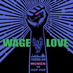women hip hop foundation wagelove_